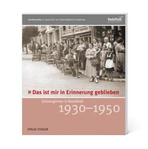 Zeitzeugen in Radolfzell 1930 - 1950