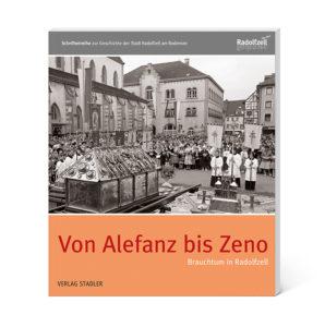 Von Alefanz bis Zeno – Brauchtum in Radolfzell